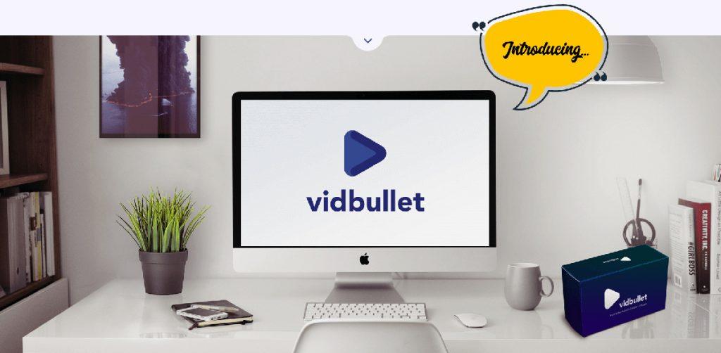 VidBullet Review